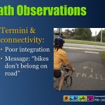 Another systematic issue is that the path system appears designed more to try to keep users off the roads, than to enhance the transporation network for non-motorized users.