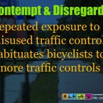 The MUTCD warns against unwarranted controls creating contempt and disregard!